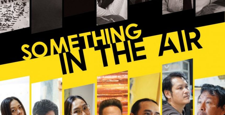 EXHIBITION: 'Something in the Air'